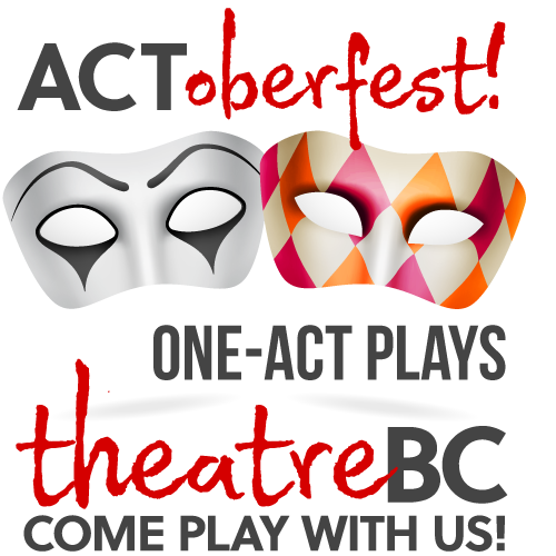 Two harlequin-style masks, along with text: ACToberfest! One-Act Plays—theatreBC: Come Play with Us!